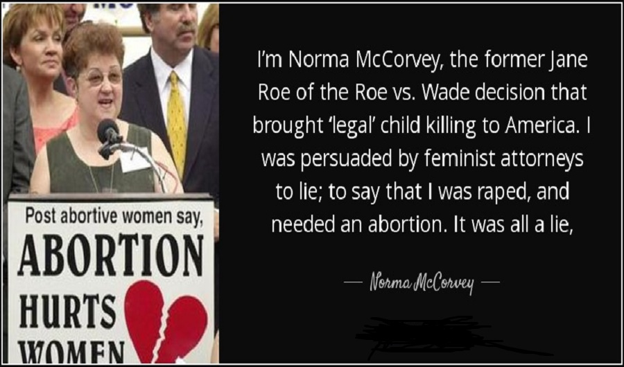Pro Life Quotes Prepossessing Prolife Activist Norma 'roe' Mccorvey Dead At 69  Conservative Base